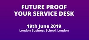 Future Proof Your Service Desk @ London Business School, London