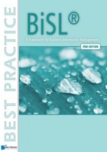 BiSL® - A Framework for Business Information Management – 2nd edition