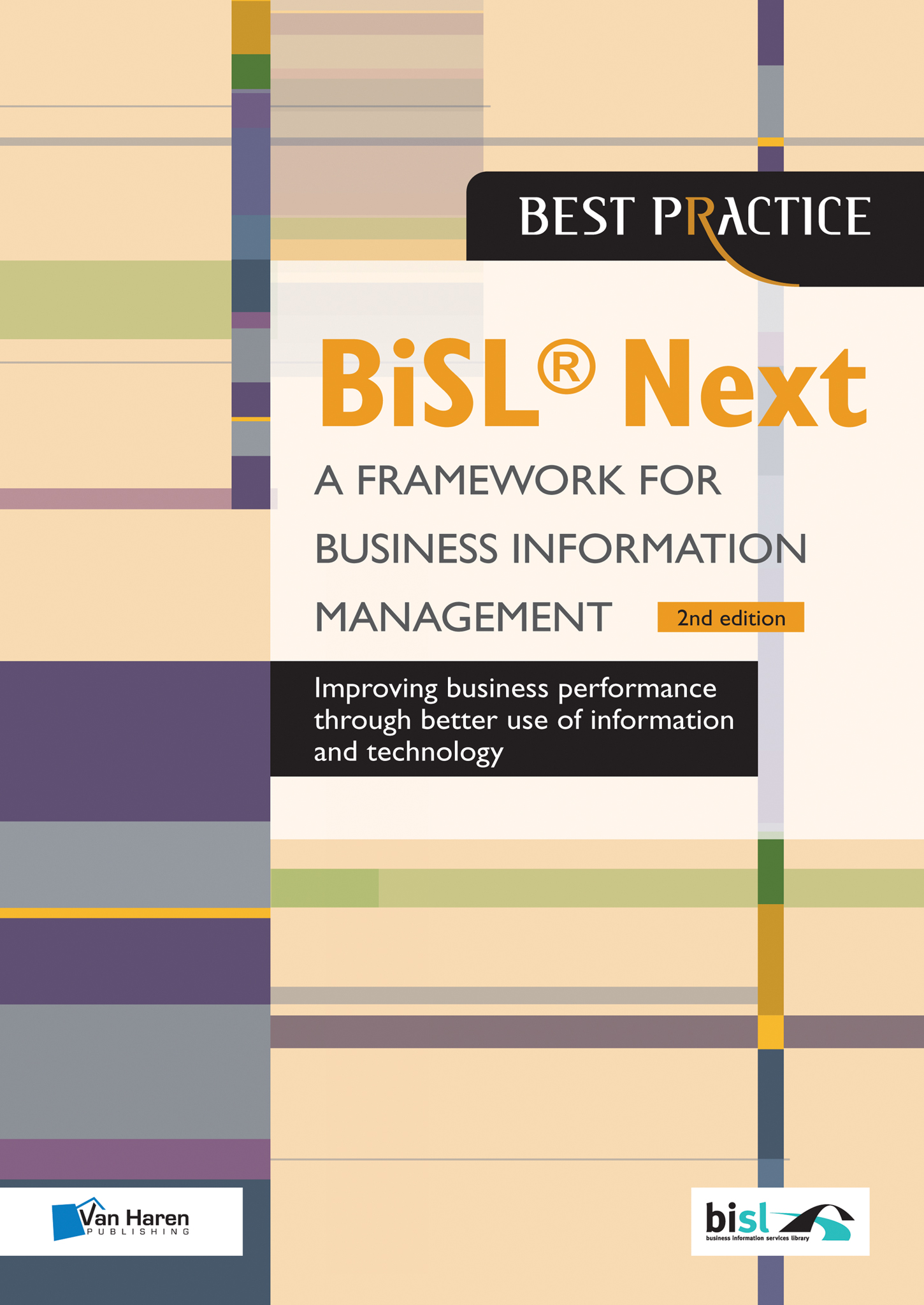 BiSL ®Next, framework for Business Information Management – in 3 minutes